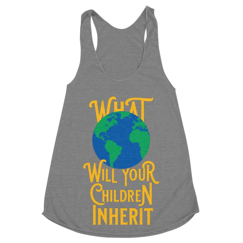What World will Your Children Inherit Women's Racerback Triblend Tank by Peregrinus Creative