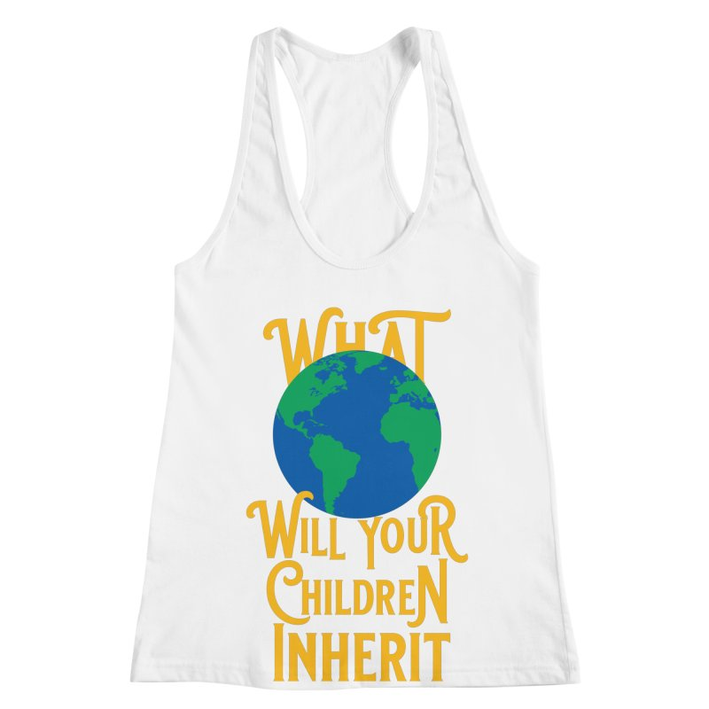 What World will Your Children Inherit Women's Racerback Tank by Peregrinus Creative