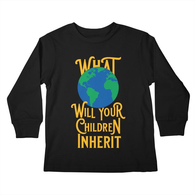 What World will Your Children Inherit Kids Longsleeve T-Shirt by Peregrinus Creative