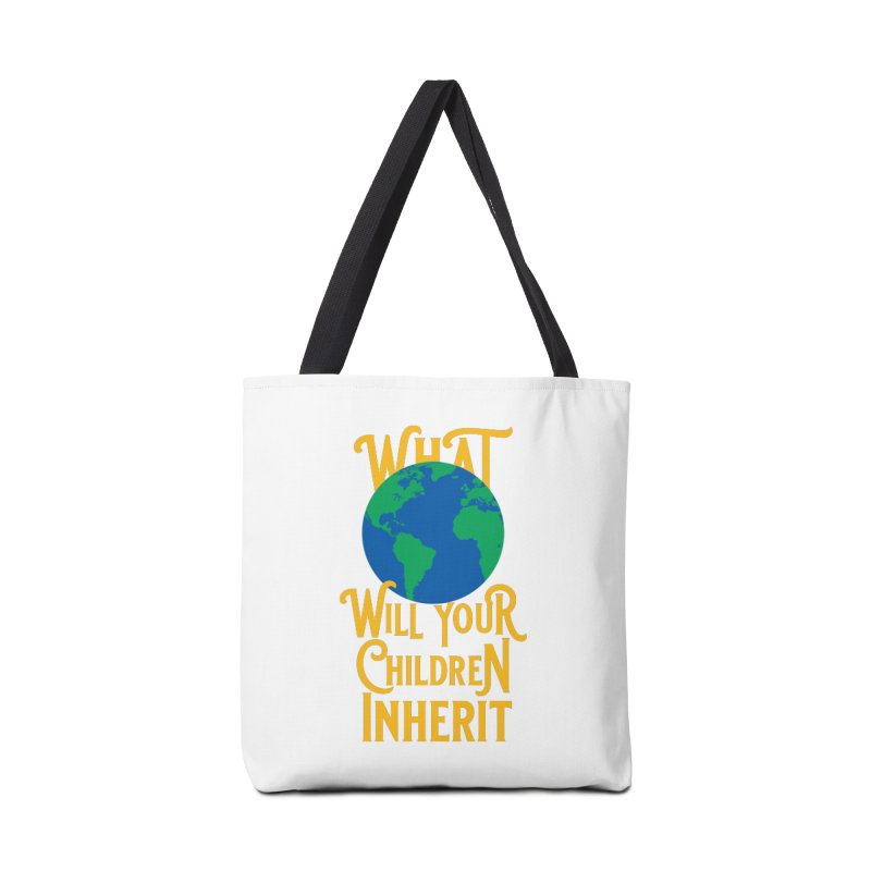 What World will Your Children Inherit Accessories Tote Bag Bag by Peregrinus Creative