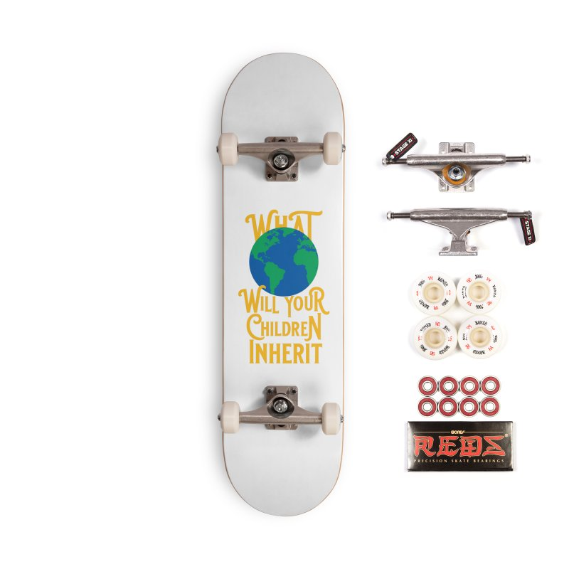 What World will Your Children Inherit Accessories Complete - Pro Skateboard by Peregrinus Creative
