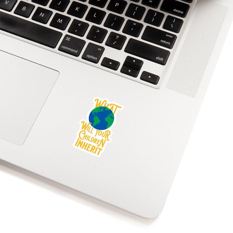 What World will Your Children Inherit Accessories Sticker by Peregrinus Creative