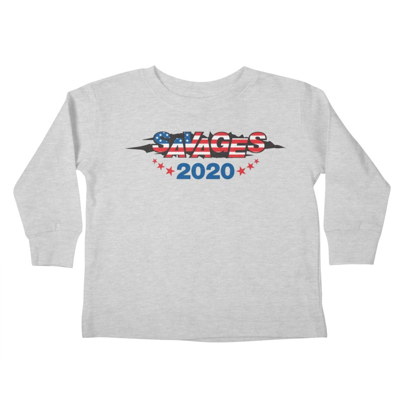 SAVAGES 2020 Kids Toddler Longsleeve T-Shirt by Peregrinus Creative
