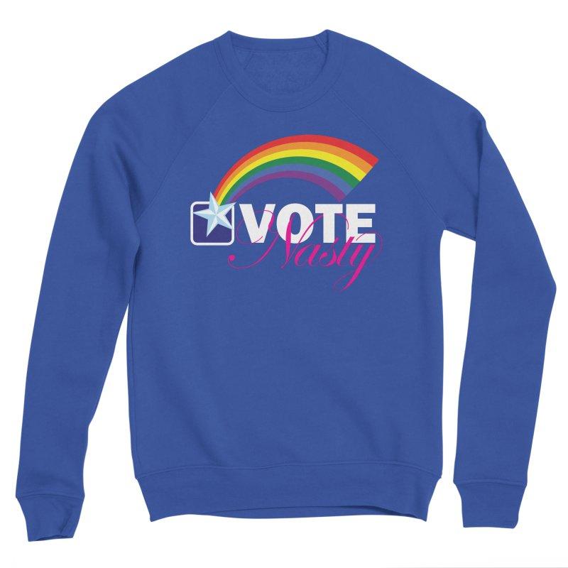 VOTE Nasty LGBTQ reversed Women's Sweatshirt by Peregrinus Creative