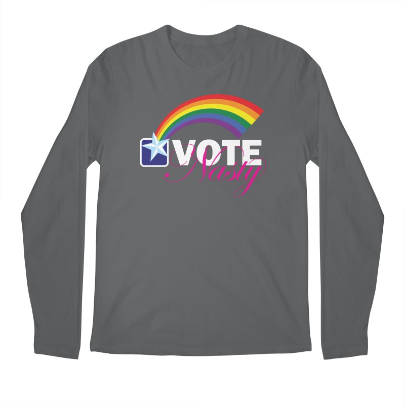 VOTE Nasty LGBTQ reversed Men's Longsleeve T-Shirt by Peregrinus Creative