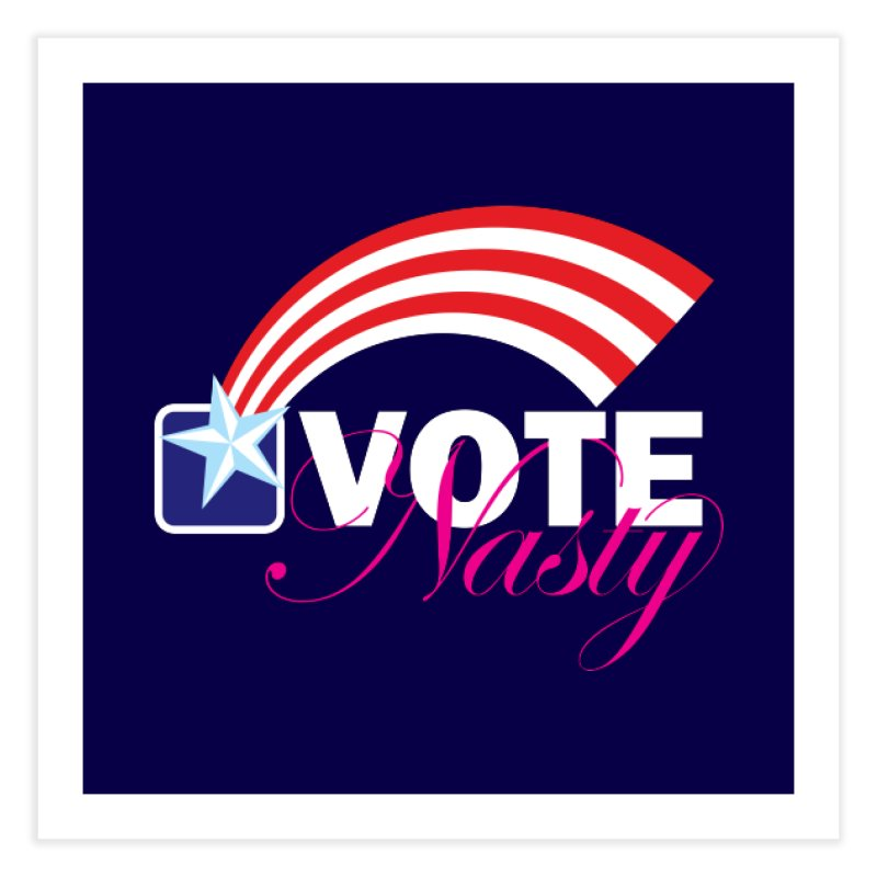 Star Spangled right to VOTE Nasty reversed Home Fine Art Print by Peregrinus Creative