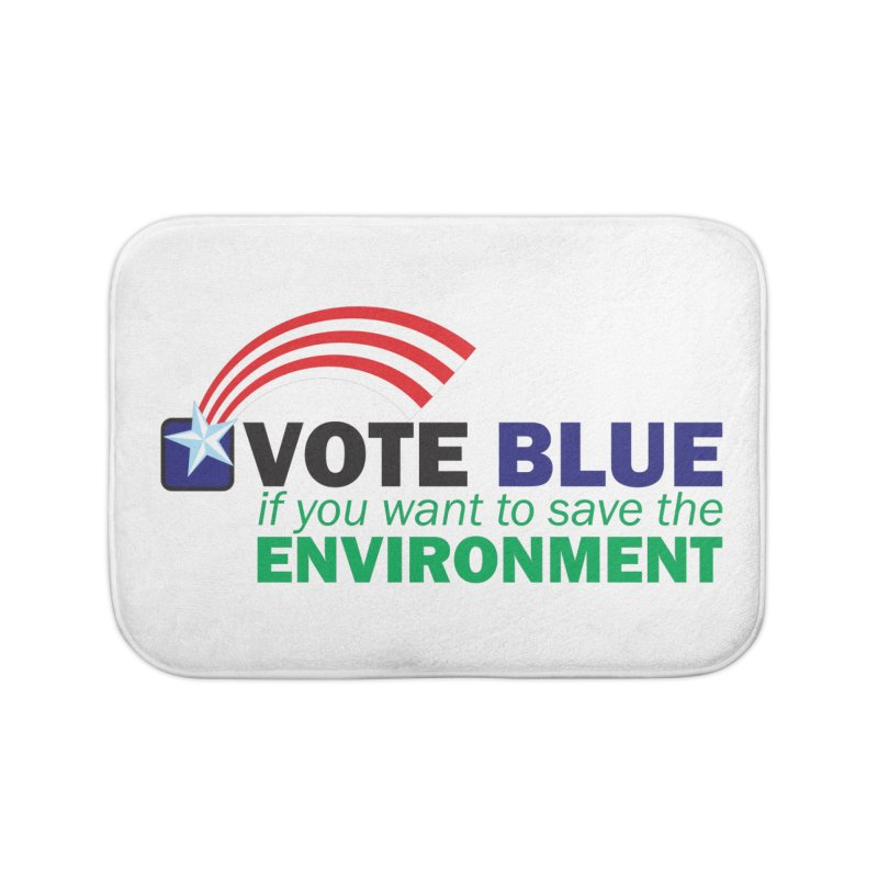 VOTE BLUE for the ENVIRONMENT Home Bath Mat by Peregrinus Creative