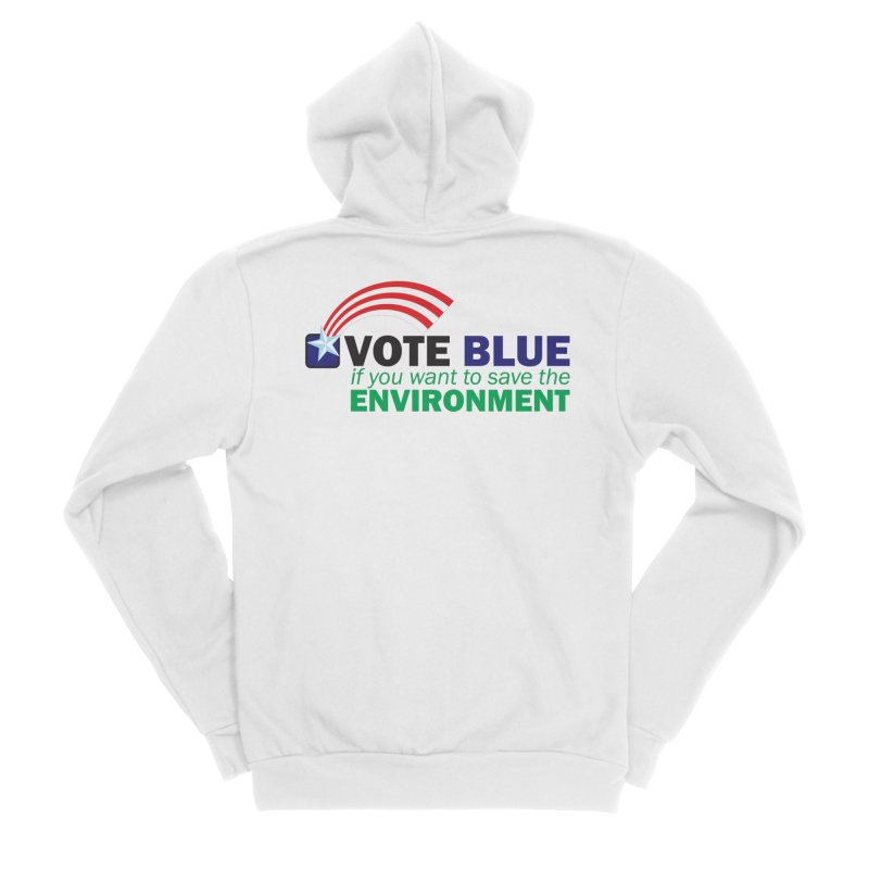 VOTE BLUE for the ENVIRONMENT Women's Zip-Up Hoody by Peregrinus Creative