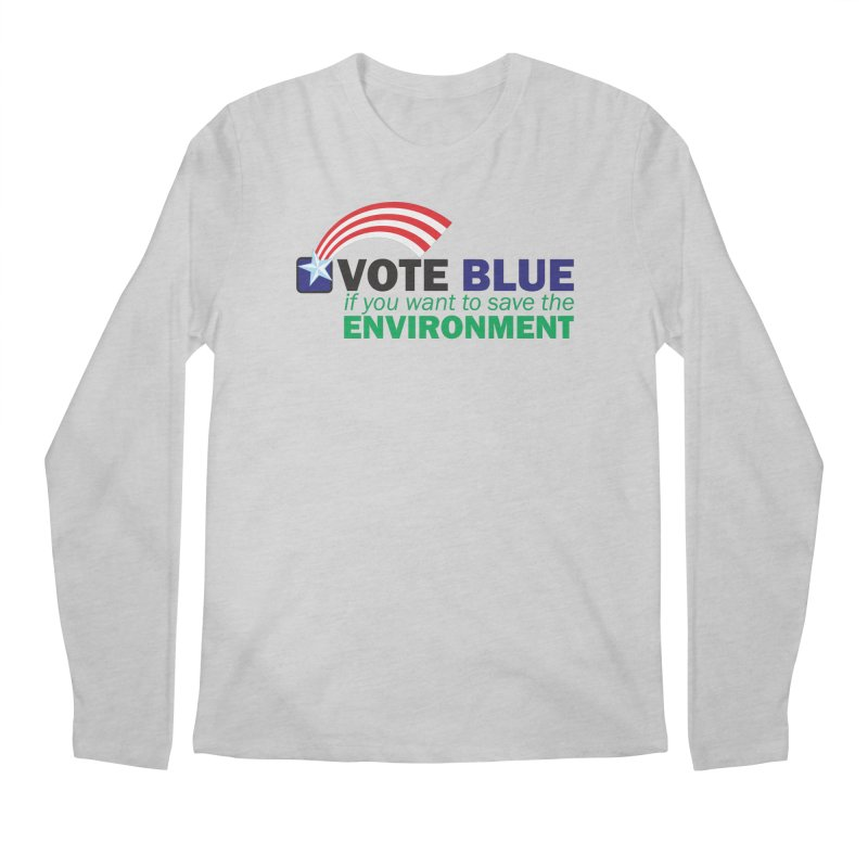 VOTE BLUE for the ENVIRONMENT Men's Longsleeve T-Shirt by Peregrinus Creative