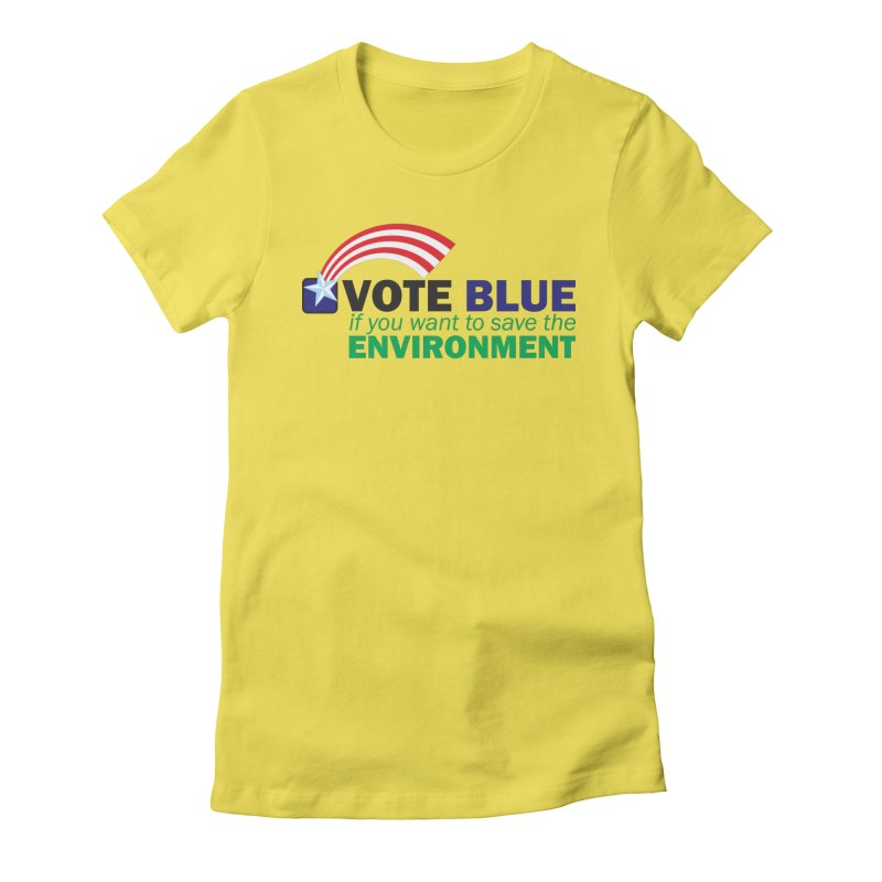 VOTE BLUE for the ENVIRONMENT Women's T-Shirt by Peregrinus Creative