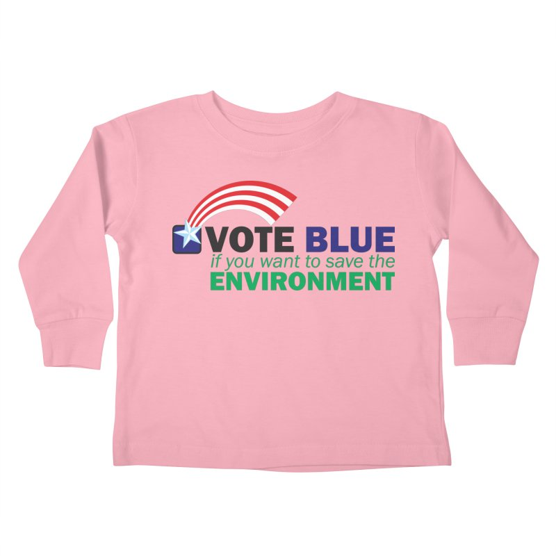 VOTE BLUE for the ENVIRONMENT Kids Toddler Longsleeve T-Shirt by Peregrinus Creative