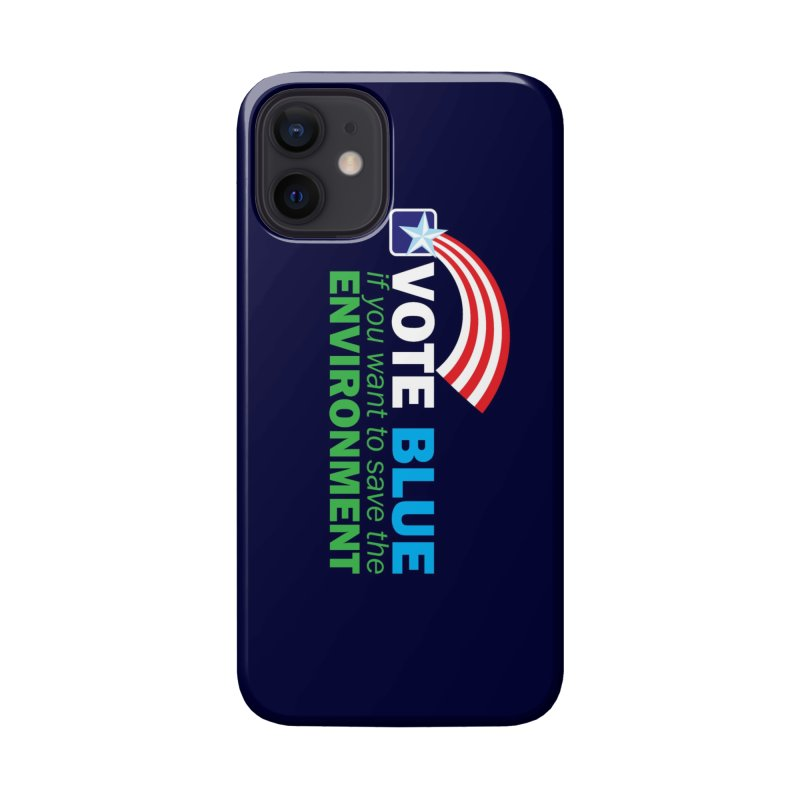 VOTE BLUE for the ENVIRONMENT reversed Accessories Phone Case by Peregrinus Creative