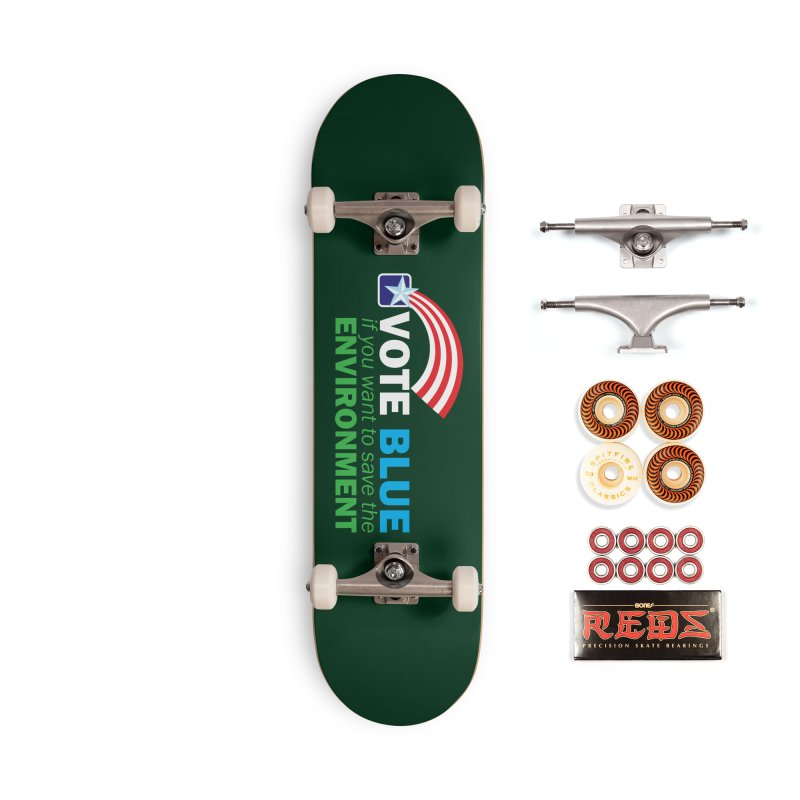 VOTE BLUE for the ENVIRONMENT reversed Accessories Skateboard by Peregrinus Creative