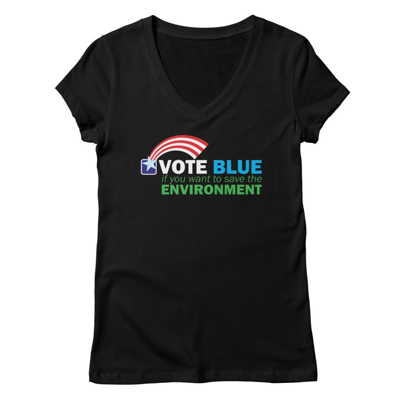 VOTE BLUE for the ENVIRONMENT reversed Women's V-Neck by Peregrinus Creative
