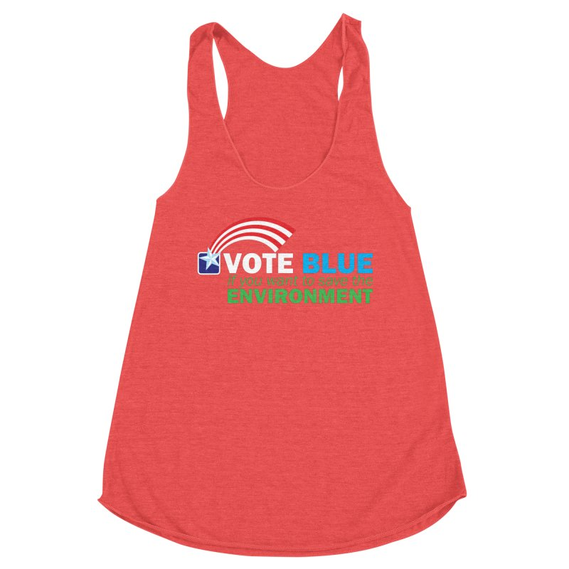 VOTE BLUE for the ENVIRONMENT reversed Women's Tank by Peregrinus Creative