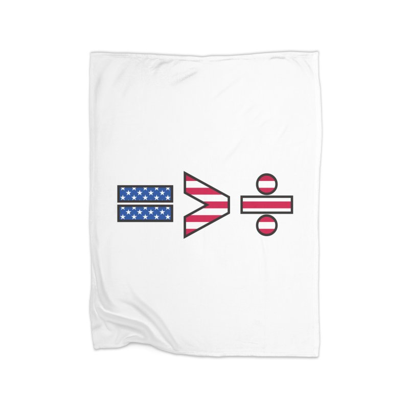 Equality is Greater than Division USA Home Blanket by Peregrinus Creative