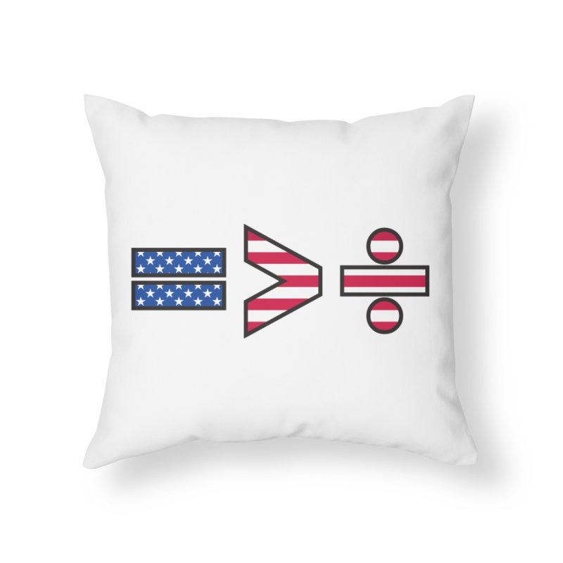Equality is Greater than Division USA Home Throw Pillow by Peregrinus Creative