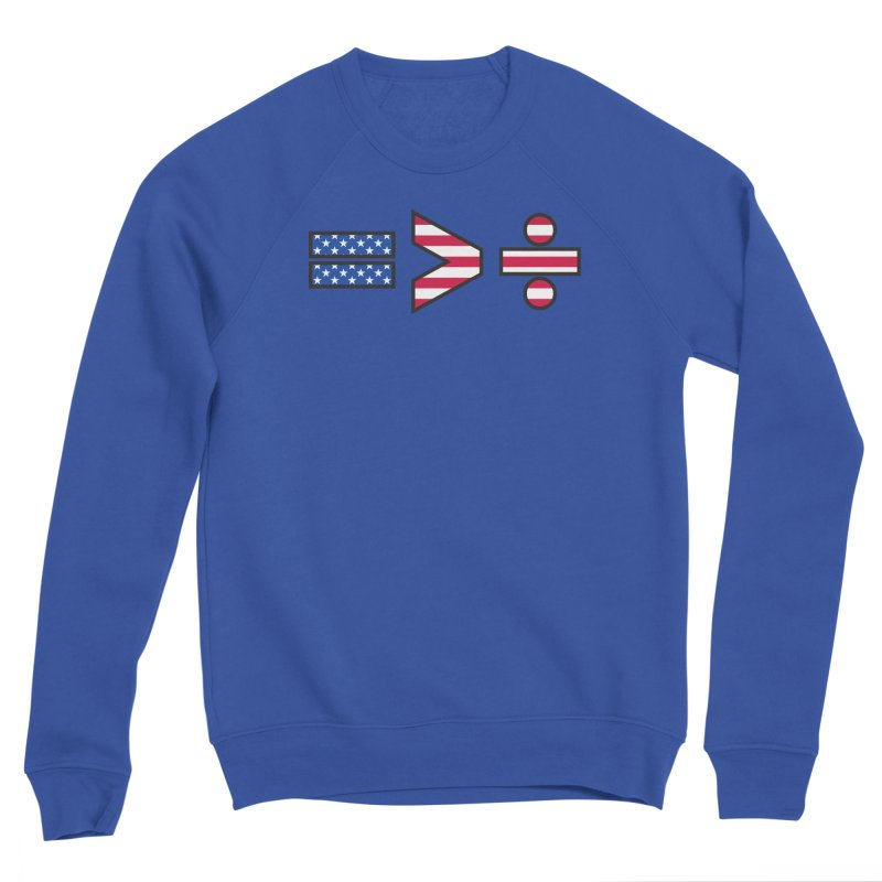 Equality is Greater than Division USA Men's Sweatshirt by Peregrinus Creative