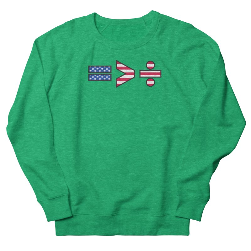 Equality is Greater than Division USA Women's Sweatshirt by Peregrinus Creative
