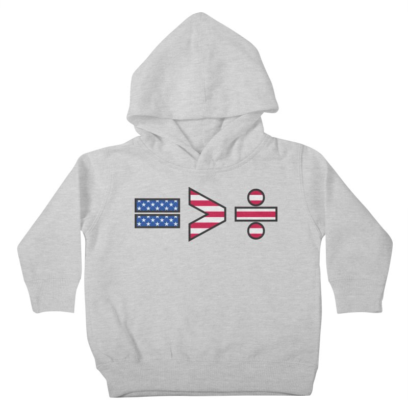 Equality is Greater than Division USA Kids Toddler Pullover Hoody by Peregrinus Creative