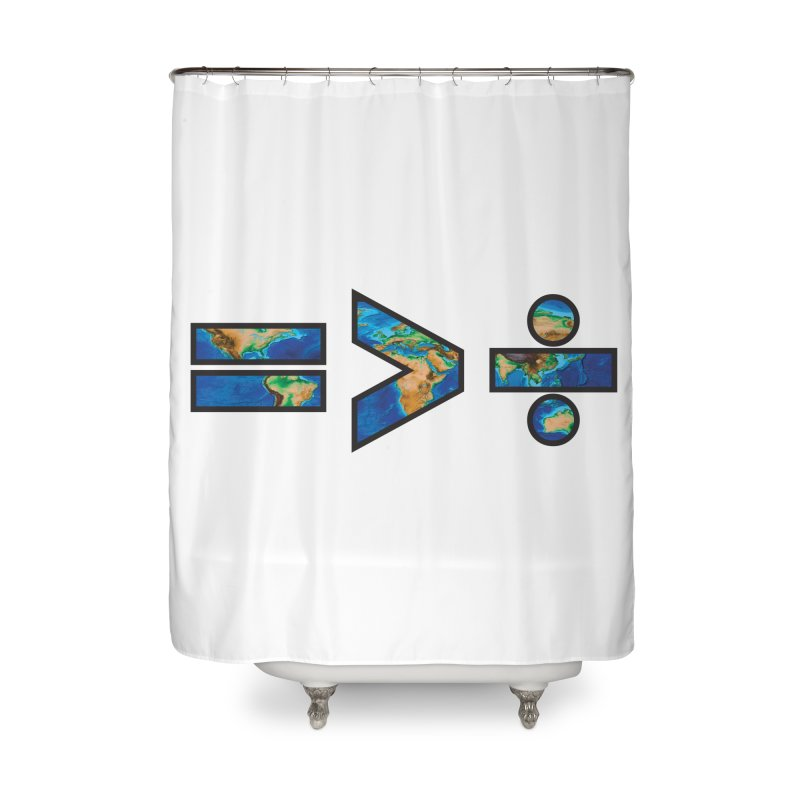 Equality is Greater than Division Home Shower Curtain by Peregrinus Creative