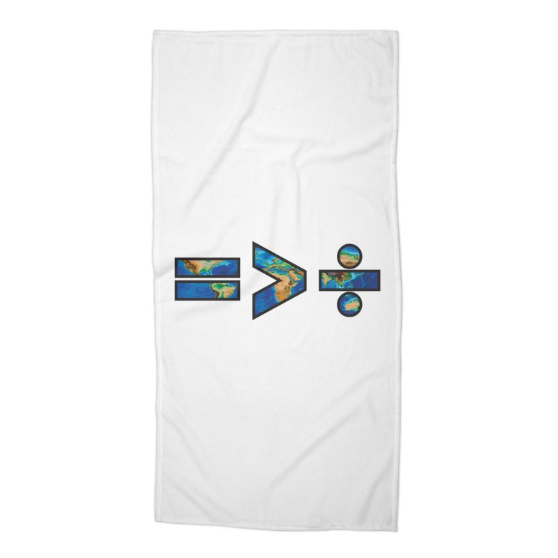 Equality is Greater than Division Accessories Beach Towel by Peregrinus Creative