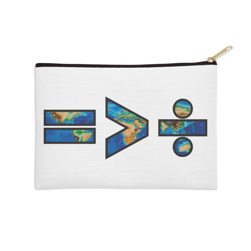Equality is Greater than Division Accessories Zip Pouch by Peregrinus Creative