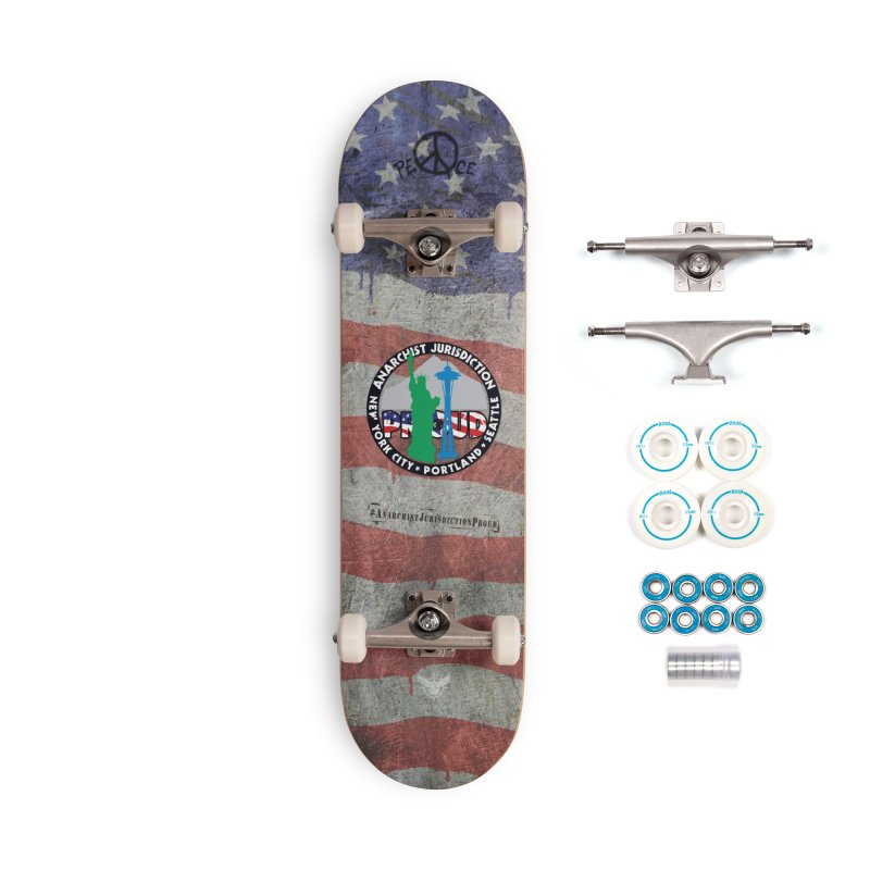 Anarchist Jurisdiction Proud :: Threadless 20th Anniversary submission Accessories Skateboard by Peregrinus Creative