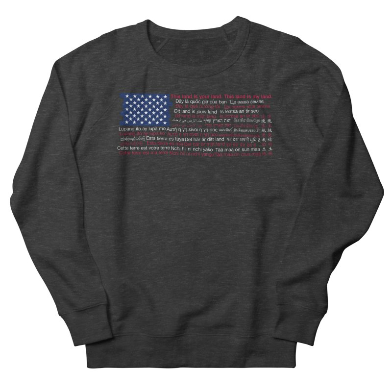 This land is your land. This land is my land. Women's Sweatshirt by Peregrinus Creative