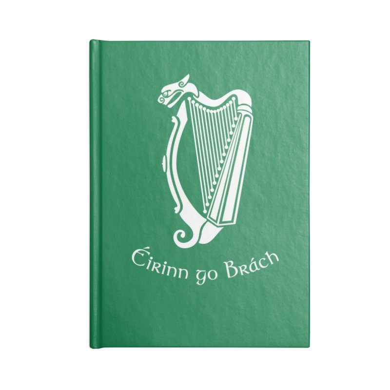 Éirinn go Brách (Ireland to the End of Time) Accessories Notebook by Peregrinus Creative