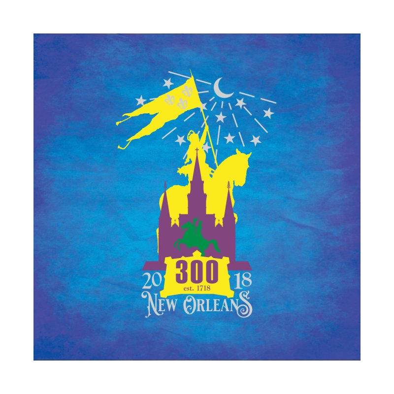 New Orleans Tricentennial 300TH Anniversary - ART & ACCESSORIES by Peregrinus Creative