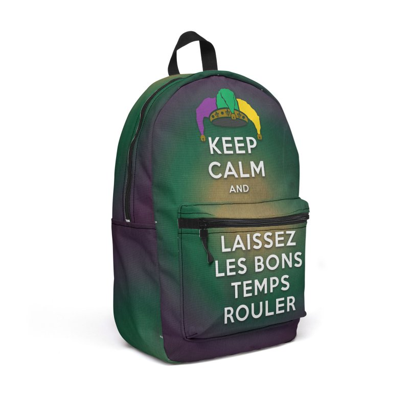 KEEP CALM and LAISSEZ LES BONS TEMPS ROULER reversed Accessories Backpack Bag by Peregrinus Creative