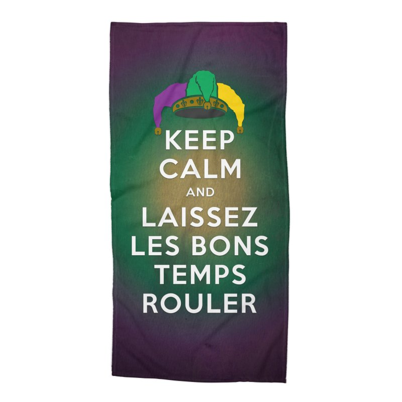 KEEP CALM and LAISSEZ LES BONS TEMPS ROULER reversed Accessories Beach Towel by Peregrinus Creative