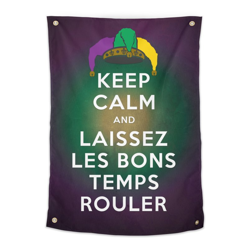 KEEP CALM and LAISSEZ LES BONS TEMPS ROULER reversed Home Tapestry by Peregrinus Creative