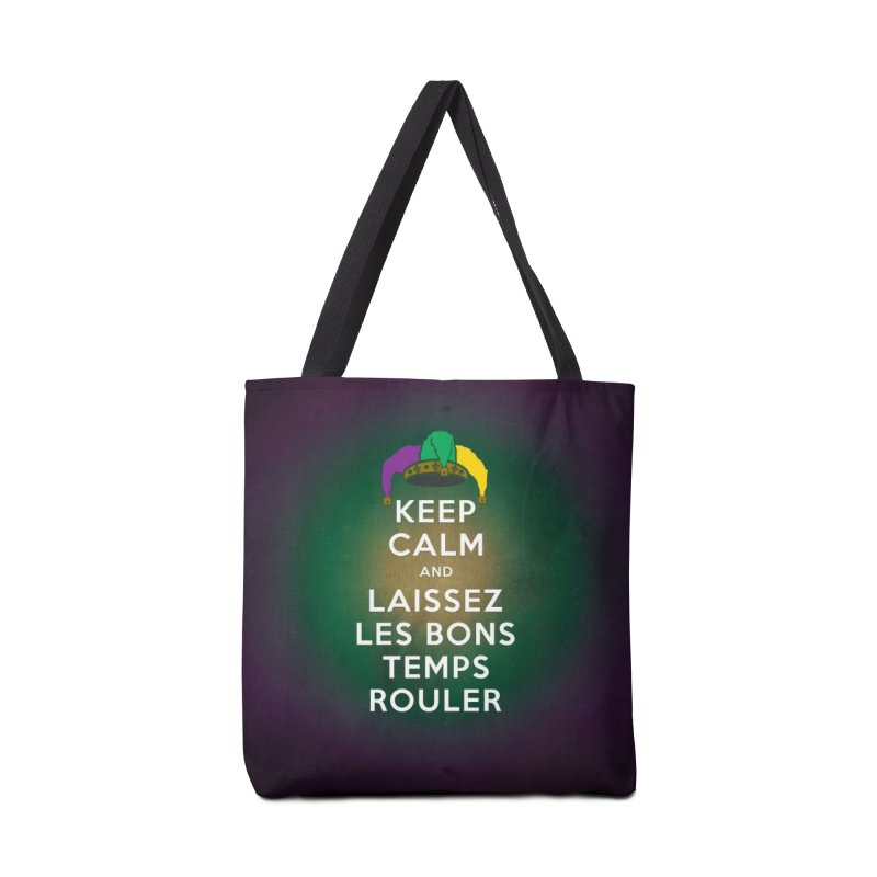 KEEP CALM and LAISSEZ LES BONS TEMPS ROULER reversed Accessories Tote Bag Bag by Peregrinus Creative