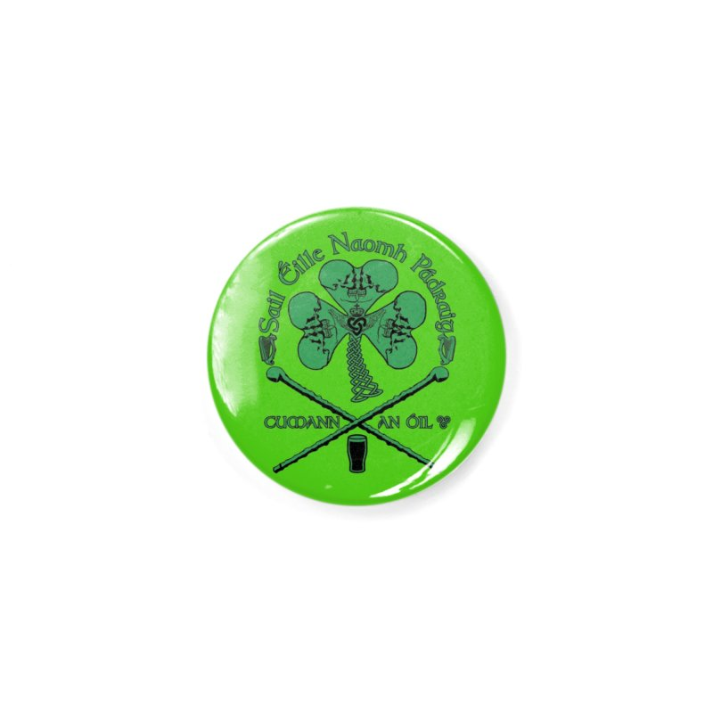 Saint Patrick's Shillelagh Drinking Society Accessories Button by Peregrinus Creative