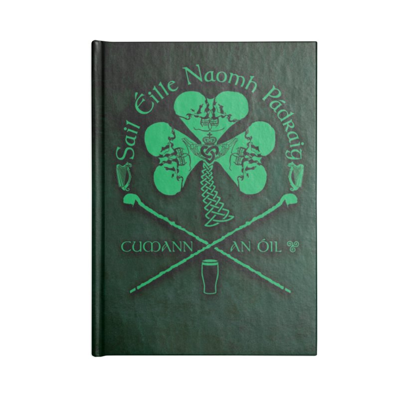 Saint Patrick's Shillelagh Drinking Society Accessories Lined Journal Notebook by Peregrinus Creative