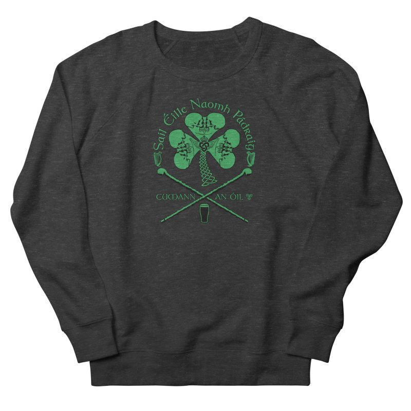 Saint Patrick's Shillelagh Drinking Society Women's French Terry Sweatshirt by Peregrinus Creative