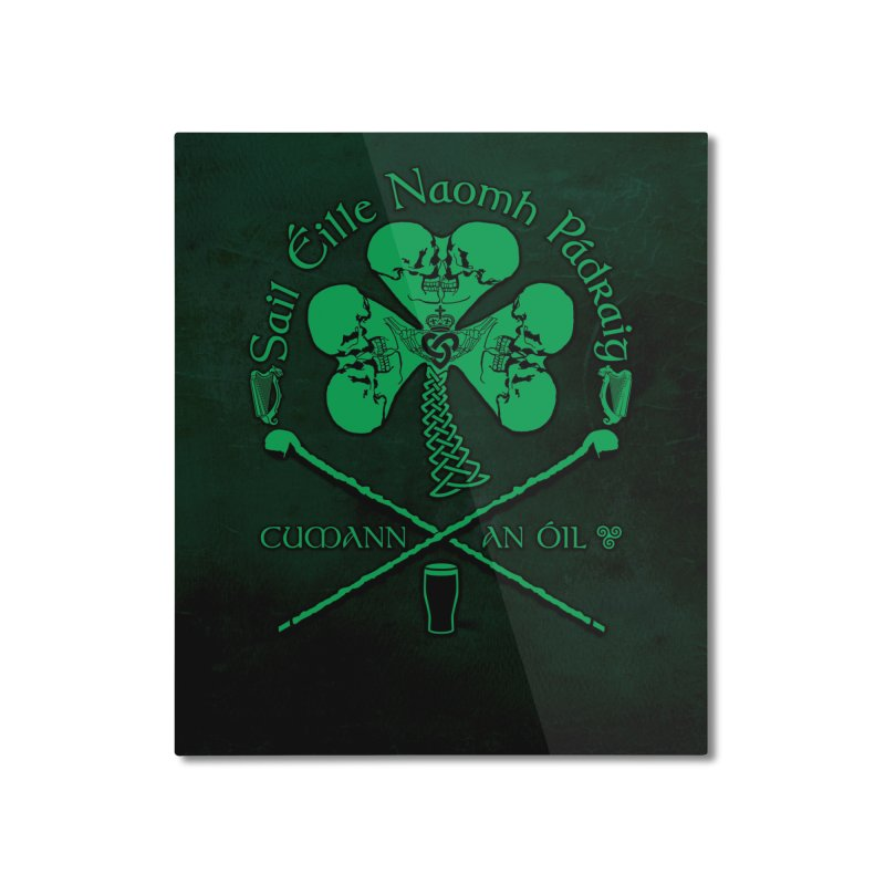 Saint Patrick's Shillelagh Drinking Society Home Mounted Aluminum Print by Peregrinus Creative