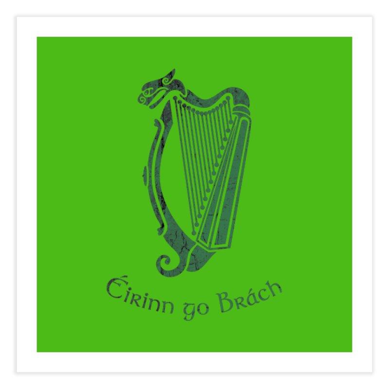 Éirinn go Brách (Ireland to the End of Time) Home Fine Art Print by Peregrinus Creative