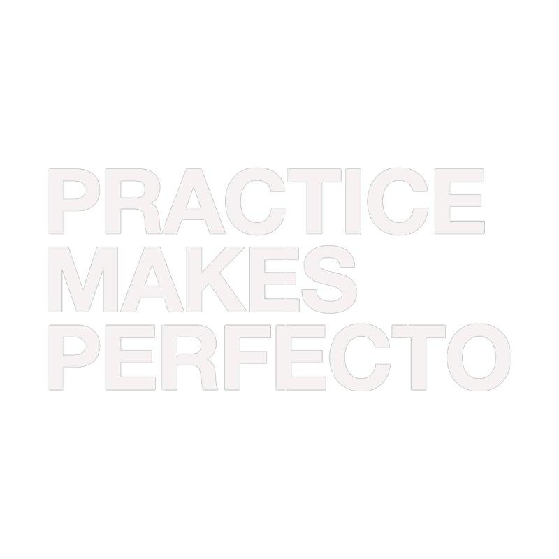 Practice Makes Perfecto Bold Accessories Mug by Perfecto De Castro's Artist Shop