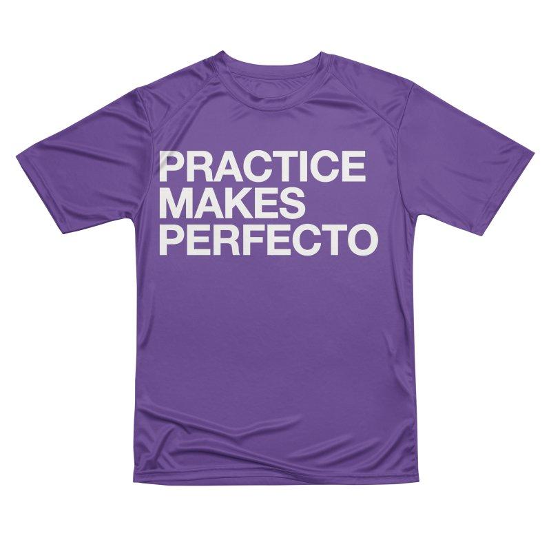 Practice Makes Perfecto Bold Men's T-Shirt by Perfecto De Castro's Artist Shop
