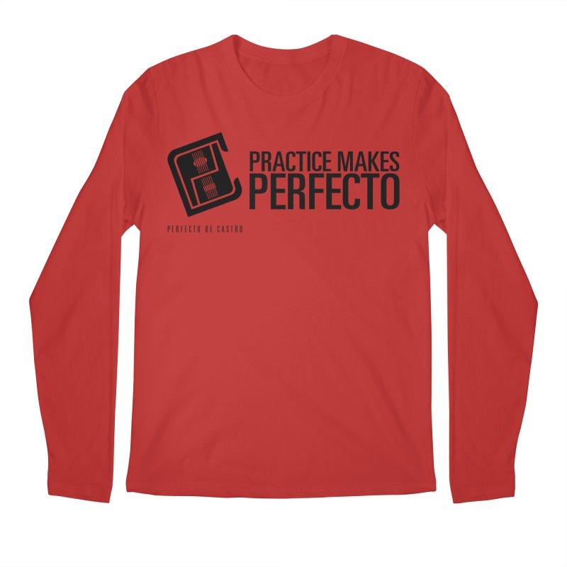 Practice Makes Perfecto Men's Longsleeve T-Shirt by Perfecto De Castro's Artist Shop