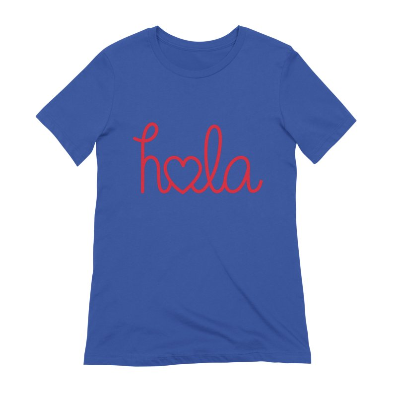 Hola - Hello, Love Women's Extra Soft T-Shirt by Illustrations by Phil