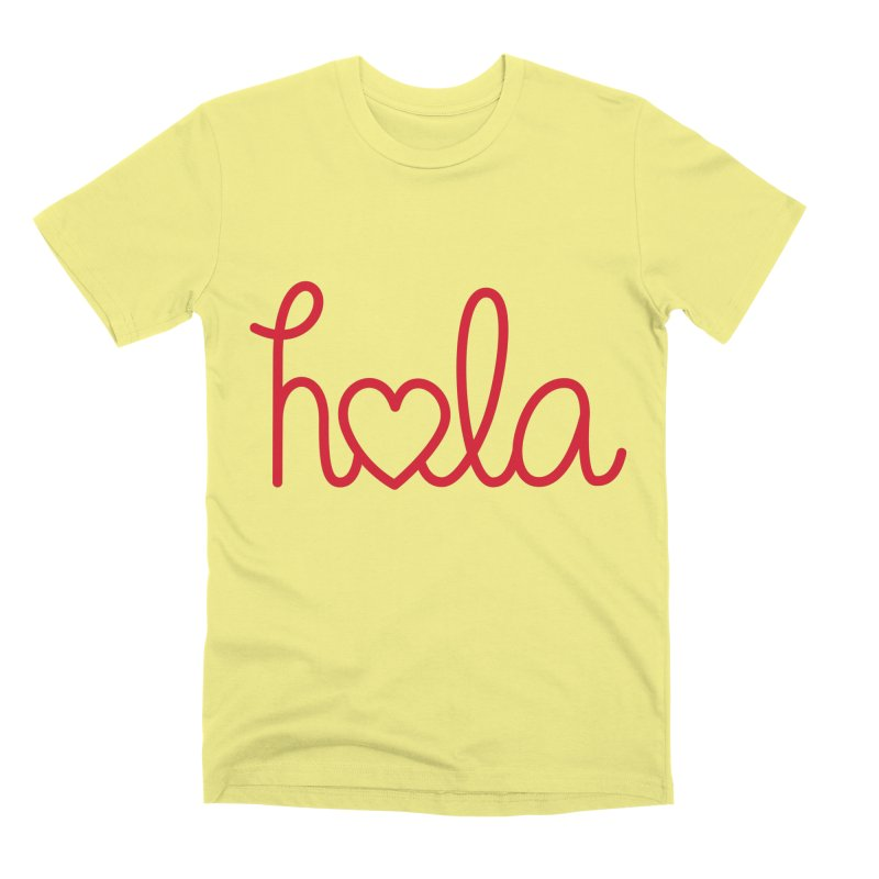 Hola - Hello, Love Men's Premium T-Shirt by Illustrations by Phil