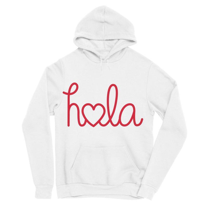 Hola - Hello, Love Women's Sponge Fleece Pullover Hoody by Illustrations by Phil