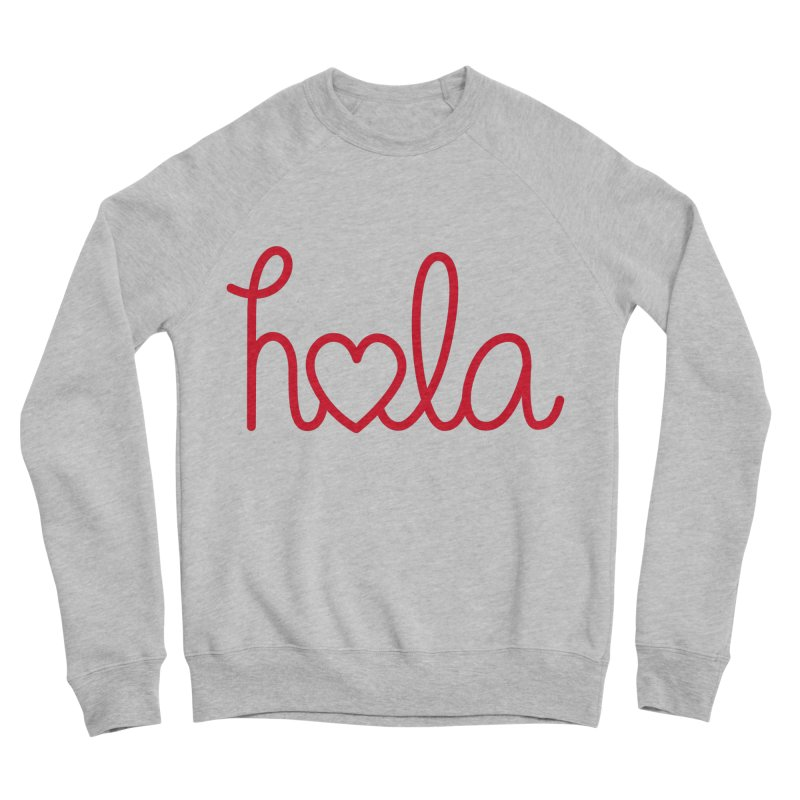 Hola - Hello, Love Men's Sponge Fleece Sweatshirt by Illustrations by Phil