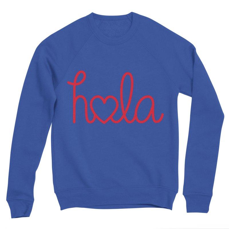 Hola - Hello, Love Women's Sponge Fleece Sweatshirt by Illustrations by Phil