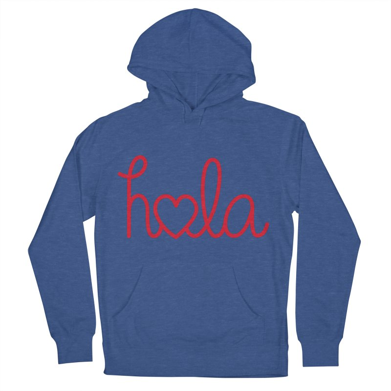 Hola - Hello, Love Women's French Terry Pullover Hoody by Illustrations by Phil