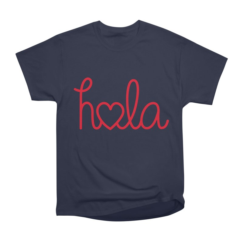 Hola - Hello, Love Men's Heavyweight T-Shirt by Illustrations by Phil
